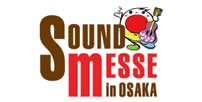 Sound Messe in Osaka
